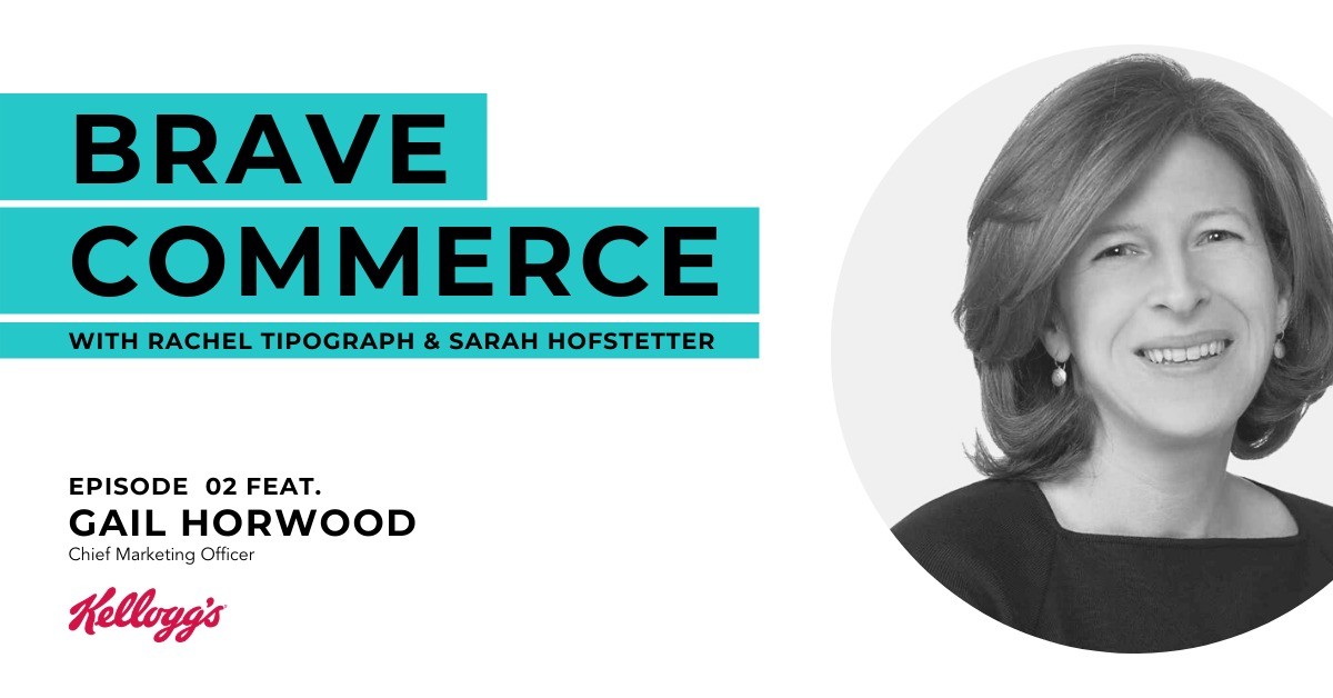 BRAVE COMMERCE - EP 002 - Gail Horwood1-1