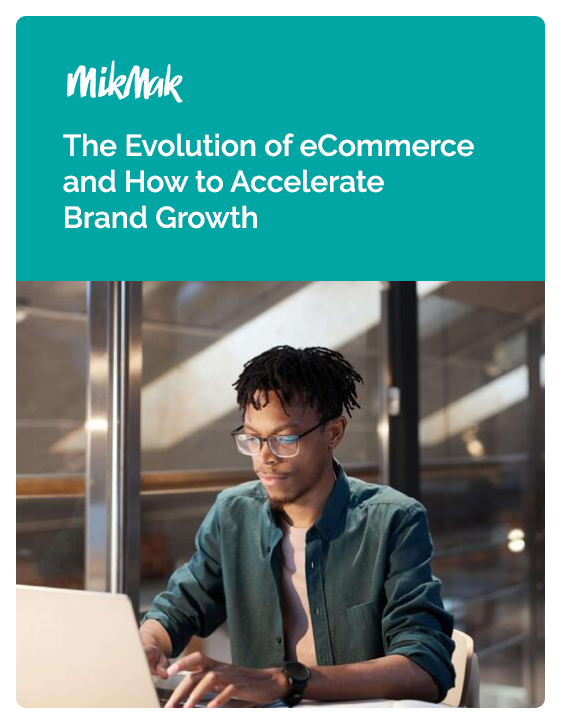 The Evolution of eCommerce and How to Accelerate Brand Growth EBook Cover-1