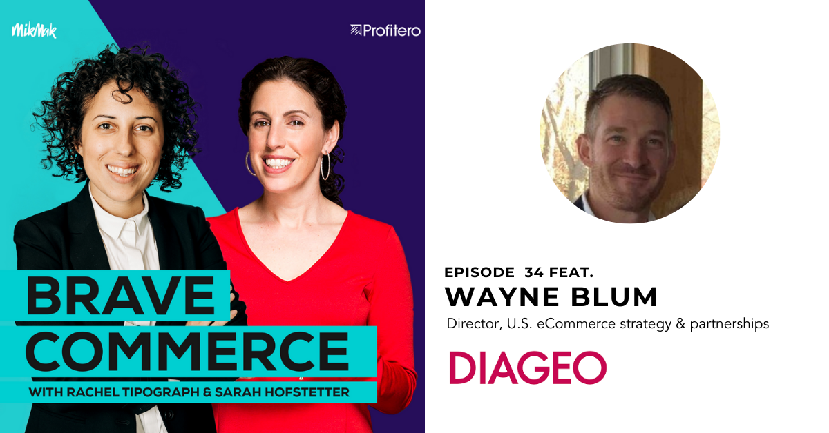 What it Takes to Win on Drizly with Diageo's Wayne Blum
