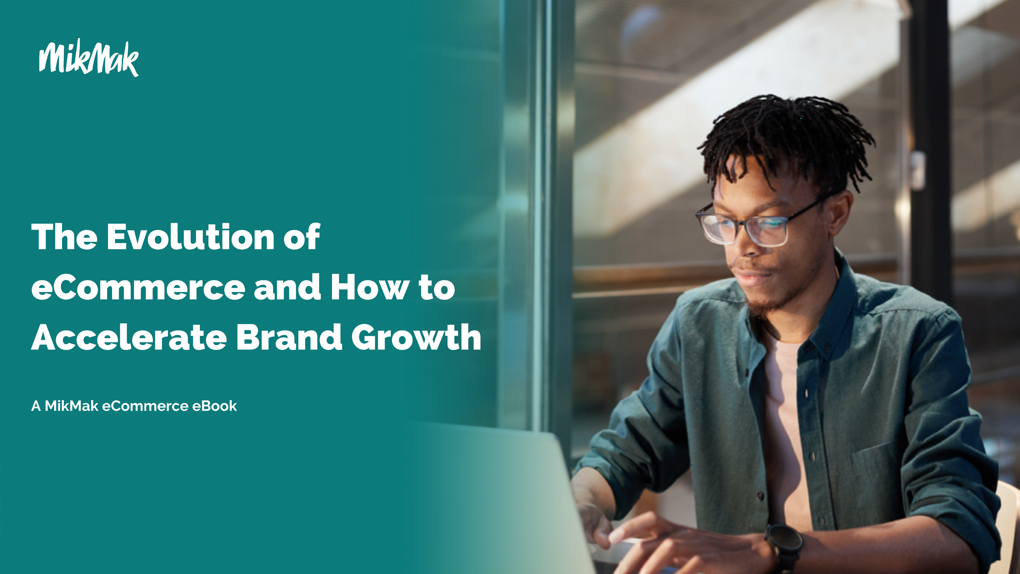 The Evolution of eCommerce and How to Accelerate Brand Growth